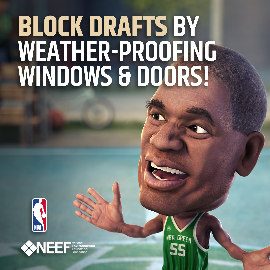 Dikembe Mutumbo: Block Drafts by Weather-Proofing Windows and Doors!