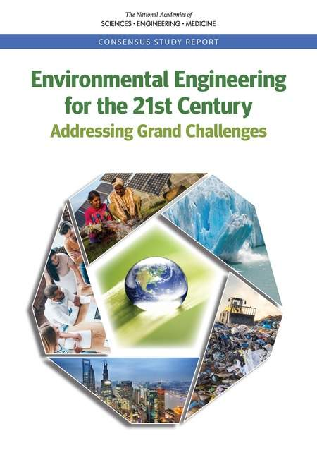 Environmental Engineering for the 21st Century: Addressing Grand Challenges