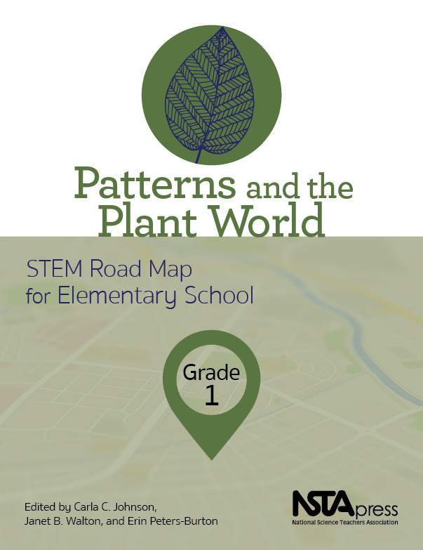 Patterns and the Plant World: STEM Road Map for Elementary School