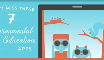 Don't Miss These 7 Environmental Education Apps