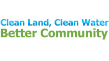 Clean Land, Clean Water, Better Community